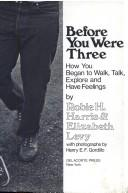 Cover of: Before you were three | Robie H. Harris