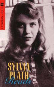 Cover of: Sylvia Plath Reads: Leaving Early, Candles, the Disquieting Muses and Other of Her Poems