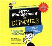 Cover of: Stress Management for Dummies (--for Dummies (New York, N.Y.).) | Ph.D., ALLEN ELKIN