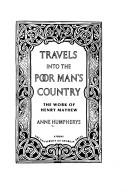Cover of: Travels into the poor man's country | Anne Humpherys