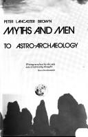 Megaliths, myths, and men by Peter Lancaster Brown