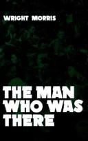 Cover of: The man who was there