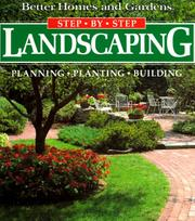 Cover of: Landscaping: Planning, Planting, Building (Better Homes and Gardens(R): Step-by-Step Series)
