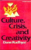 Cover of: Culture, crisis, and creativity