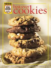 Cover of: Nestlé toll house best-ever cookies. |