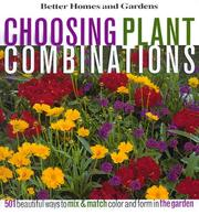 Cover of: Choosing plant combinations | Cathy Wilkinson Barash