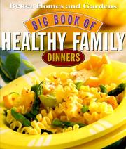 Cover of: Big Book of Healthy Family Dinners | Better Homes and Gardens