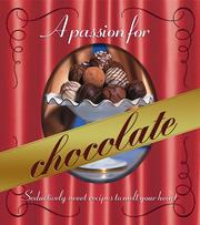 Cover of: A passion for chocolate |