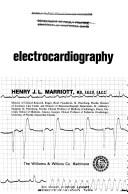Practical electrocardiography by Henry J. L. Marriott