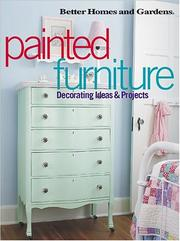 Cover of: Painted Furniture Decorating Ideas & Projects | Better Homes and Gardens