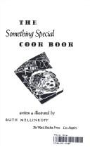 Cover of: The something special cook book