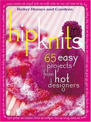Cover of: Hip Knits | Better Homes and Gardens