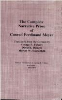 Cover of: The complete narrative prose of Conrad Ferdinand Meyer