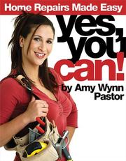 Cover of: Yes, You Can! | Amy Wynn Pastor