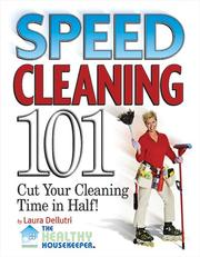Cover of: Speed Cleaning 101 | Laura Dellutri