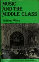 Cover of: Music and the middle class