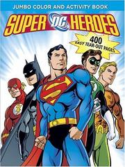 Cover of: DC Heroes Jumbo Color & Activity Book | DC Comics