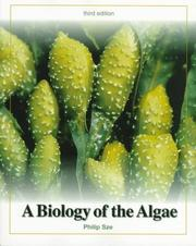 Cover of: biology of the algae | Philip Sze