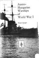 Cover of: Austro-Hungarian warships of World War I