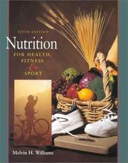 Cover of: Nutrition for Health, Fitness and Sport