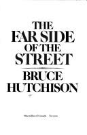 The far side of the street by Bruce Hutchison