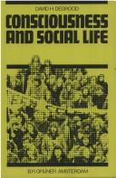 Cover of: Consciousness and social life