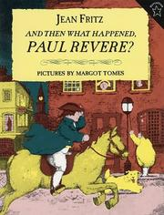 Cover of: And Then What Happened, Paul Revere? (Paperstar)