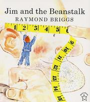 Cover of: Jim and the beanstalk | Raymond Briggs