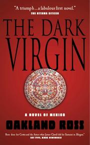 The Dark Virgin by Oakland Ross