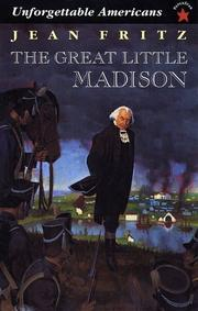 Cover of: The Great Little Madison (Unforgetable Americans)
