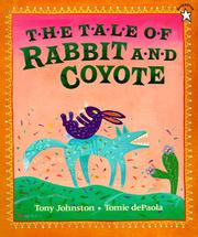 Cover of: The Tale of Rabbit and Coyote | Tony Johnston