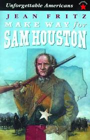 Cover of: Make Way for Sam Houston (Unforgettable Americans)