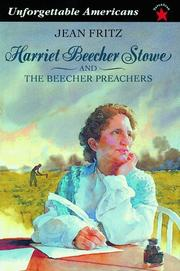 Cover of: Harriet Beecher Stowe and the Beecher Preachers (Unforgettable Americans)