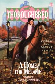 Cover of: A Home for Melanie (Thoroughbred Series #31) | Joanna Campbell