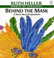 Cover of: Behind the Mask | Ruth Heller