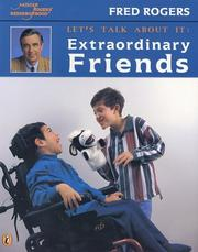 Cover of: Let's Talk about It:  Extraordinary Friends