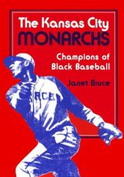 Cover of: The Kansas City Monarchs | Janet Bruce