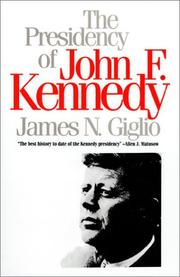 Cover of: The presidency of John F. Kennedy