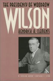 Cover of: The presidency of Woodrow Wilson
