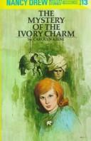 Cover of: The mystery of the ivory charm