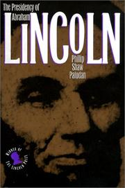 Cover of: The presidency of Abraham Lincoln