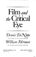 Cover of: Film and the critical eye | Dennis DeNitto