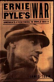 Cover of: Ernie Pyle's war | Tobin, James