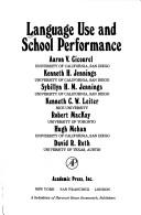 Cover of: Language use and school performance