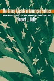 Cover of: The Green Agenda in American Politics | Robert J. Duffy