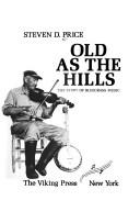 Cover of: Old as the hills