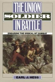 Cover of: The Union Soldier in Battle: Enduring the Ordeal of Combat
