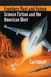 Cover of: Frontiers Past and Future | Abbott, Carl