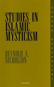 Studies in Islamic mysticism by Reynold Alleyne Nicholson