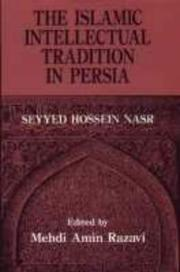 Cover of: The Islamic intellectual tradition in Persia | Seyyed Hossein Nasr